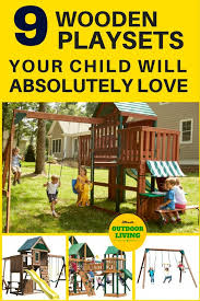 your child will absolutely love one of these wooden playsets for kids choose if you