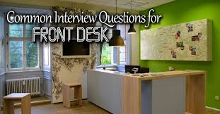 Interview Questions For Help Desk Top 41 Front Desk Interview Questions And Answers Wisestep