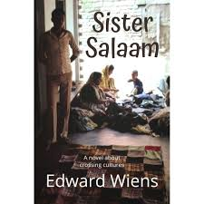 Sister Salaam by Edward Wiens