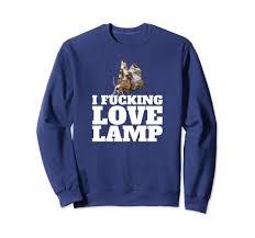 Amazoncom I Fucking Love Lamp Moth Meme Sweatshirt Viral Trending
