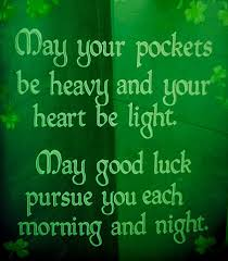 Irish Good Morning Quotes Best Of Irish Blessing For Luck