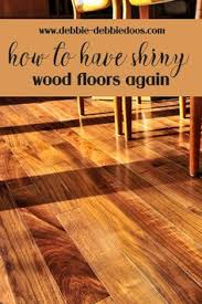how to add shine to hardwood floors the natural hack for restoring hardwood floors of