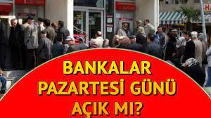 31 Aralık Pazartesi günü bankalar açık mı? - Bankalar yılbaşında çalışıyor  mu?