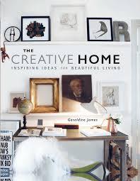 creative home furniture. the creative home inspiring ideas for beautiful living amazoncouk geraldine james 9781782493587 books furniture l