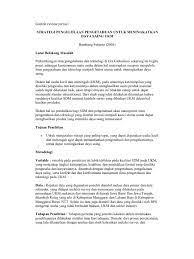 Jurnal ilmiah atau paper ilmiah adalah terbitan berkala yang berbentuk pamflet berseri berisi bahan yang sangat diminati orang saat diterbitkan. Contoh Review Jurnal Strategi Pengelolaan Pengetahuan Untuk Meningkatkan Daya Saing Ukm Bambang Setiarso