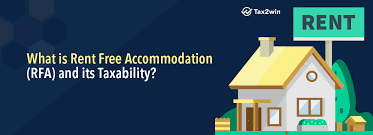 What Is Rent Free Accommodation Rfa And Its Taxability Tax2win Blog