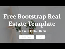 real state template bootstrap real estate template free html website templates youtube