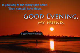Have A Beautiful Evening Quotes Best of Good Evening Quotes With Beautiful Sunset Good Morning Fun