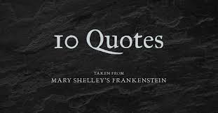Quotes From Frankenstein