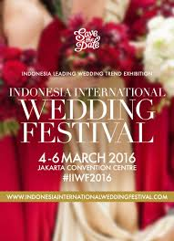 link lifestyle event link event co Wedding Fair 2016 Jakarta jakarta indonesia international wedding festival 4 6 march 2016 wedding fair april 2016 jakarta