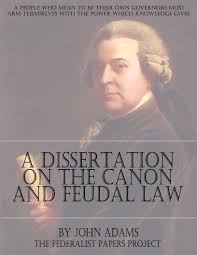 a dissertation on the canon and feudal law by john adams