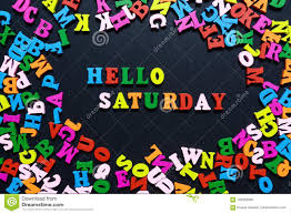 Wooden Letters Design Concept Design The Word Hello Saturday From Multi Colored Wooden
