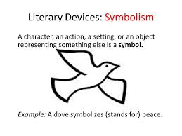 is defined by using figurative language and literary devices ppt  18 literary devices symbolism