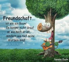 Freundschaftssprüche Freundschaft Ist Wie Ein Baum Sprüche Suche