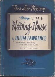 THE HOUSE (1947) by Hilda Lawrence | Tipping My Fedora