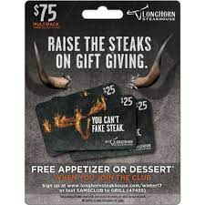 Orders $500+ will receive a bonus gift card valued at 10% of your order total. Longhorn Steakhouse 75 Value Gift Cards 3 X 25 With Free Appetizer Sam S Club