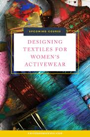 Textile Designing Course Details Designing Textiles For Womens Activewear From The