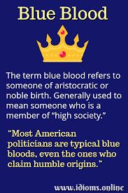 Word Origins Website Blue Blood Idioms Online