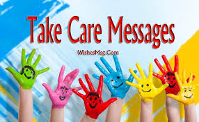 Best Take Care Messages And Wishes For Everyone WishesMsg Unique Message For My Healthcare And Love