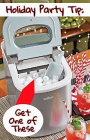 holiday party tip get a portable ice maker seriously a little countertop ice