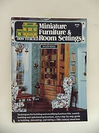 how to build miniature furniture. How To Build Miniature Furniture And Room Settings
