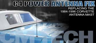 corvette antenna mast repair corvette magazine how to repair a c4 corvette antenna
