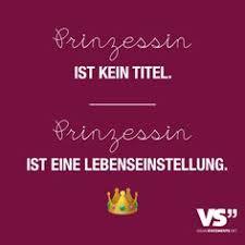 Die 57 Besten Bilder Von Prinzessin Sprüche In 2017 Sprüche Zitate
