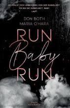 Run Baby Run : Maria O'Hara : 9783961154999