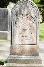 Henrietta Hunt Howe (Unknown-1883) - Find A Grave Memorial