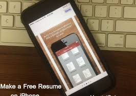 App Resume How To Make A Resume On Iphone Ipad Good Way To Land A