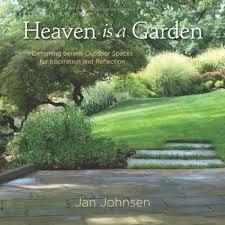 Garden Design Career Best Amazon Heaven Is A Garden Designing Serene Spaces For