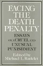 collection of solutions death penalty cruel and unusual punishment collection of solutions death penalty cruel and unusual punishment essay in proposal