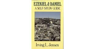 Ezekiel Daniel Jensen Bible Self Study Guide By Irving L