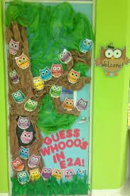 Kindergarten Classroom Theme Decorations Owl Door Decoration To Welcome Kindergarten Kids Teacher Ideas