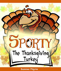 Rent A Book Online Free Ebook Download Books For Kids Sporty The Thanksgiving