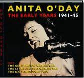 <b>Anita O'Day - The</b> Early Years 1941-45 (2013, CD) | Discogs