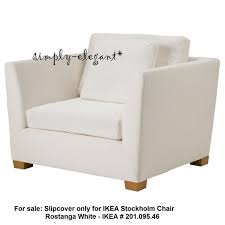 ikea cover for ikea stockholm 1 5 seat chair rostanga white armchair slipcover
