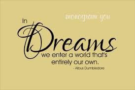 Harry Potter Dreams Quote Best of Harry Potter Quote Wall Decal 'In Dreams We Enter A World
