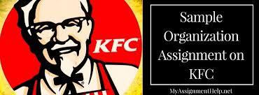 Sample Organization Assignment On Kfc