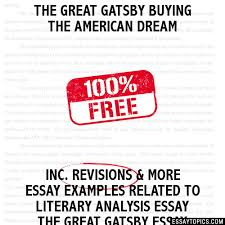 the great gatsby buying the american dream essay the great gatsby buying the american dream hide essay types