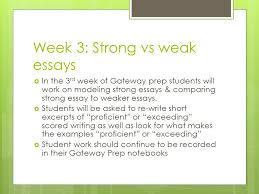 world history gateway prep week thesis statements  each  week 3 strong vs weak essays  in the 3 rd week of gateway prep