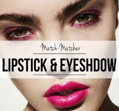 match maker 10 super flattering eyeshadow and lipstick binations