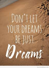 A Quote About Dreams Best Of Dreams Quote