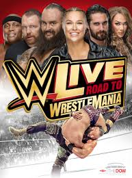 Wwe Live Road To Wrestlemania Dow Event Center