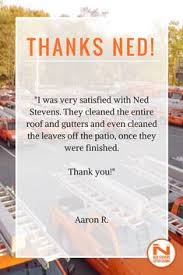 ned stevens gutter cleaning. Plain Ned Find This Pin And More On Customer Reviews By Ned Stevens Gutter Cleaning In Cleaning A