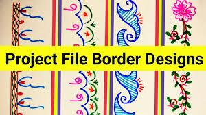 Design For Art File Border Designs On Paper Project File Border Design How To Decorate Project By Borders New 2018