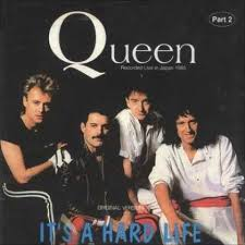 Resultado de imagem para IT'S A HARD LIFE queen live