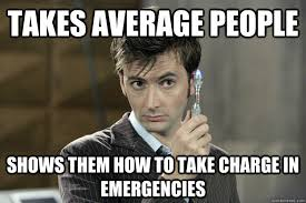 Takes average people shows them how to take charge in emergencies ... via Relatably.com