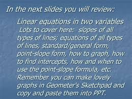 in the next slides you will review linear equations in two variables