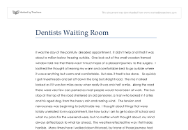 description dentists waiting room gcse english marked by  document image preview